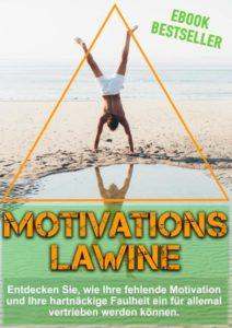 Motvations-Lawine